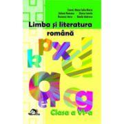 LIMBA SI LITERATURA ROMANA Clasa a VI-a