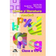 LIMBA SI LITERATURA ROMANA Clasa a VII-a