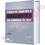 Starea de sanatate a managementului din Romania din 2011