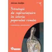 Strategii de supravietuire in istoria poporului roman