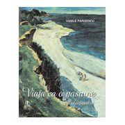 Viața ca o pasiune. Colectionarii