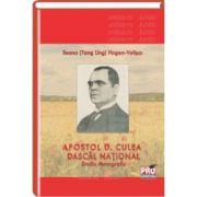 Apostol D. Culea - Dascal National - Monografie