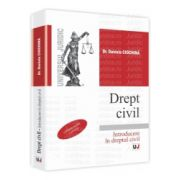 Drept civil. Introducere in dreptul civil Conform noului Cod civil