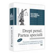 Drept penal. Partea speciala. Vol. I Prezentare comparativă a noului Cod penal şi a Codului penal din 1968