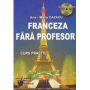 Franceza Fara Profesor - Contine CD