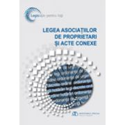 Legea asociațiilor de proprietari și acte conexe, ediția a 4-a