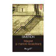 Maigret si martorii recalcitranti
