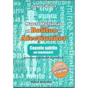 Marele dictionar al bolilor si afectiunilor