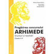 Pregatirea concursului Arhimede - Enunturi si rezolvari, Clasele II-IV