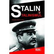 Stalin si stalinismul