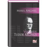 Viata lui Tudor Arghezi