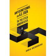 Antisemitismul lui A.C. Cuza în politica românească