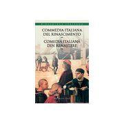 Commedia italiana del Rinascimento/Comedia italiană din Renaştere (vol. II)