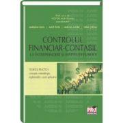 Controlul financiar-contabil la intreprinderi si institutii publice Teorie si practica, concepte metodologice, reglementari, cazuri aplicative