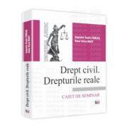 Drept civil. Drepturile reale Caiet de seminar