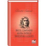 Micul compendiu asupra intregii invataturi a logicii Editia a II-a