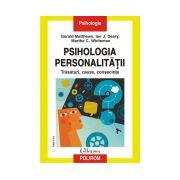 Psihologia personalitatii. Trasaturi, cauze, consecinte
