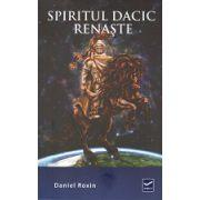 Spiritul Dacic Renaste