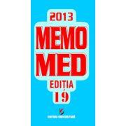 MEMOMED  2013   EDITIA 19  -  Memorator de farmacologie alopată. Ghid farmacoterapic alopat şi homeopat  - 2 volume
