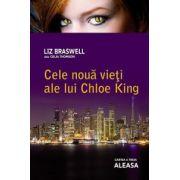Aleasa (Cele noua vieti ale lui Chloe King, vol.3)