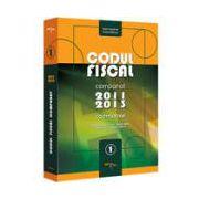 Codul Fiscal Comparat 2011- 2013 (cod+norme). Actualizat Februarie 2013 - Nicolae Mandoiu