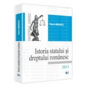Istoria statului si dreptului romanesc 2013