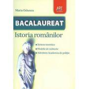 Bacalaureat 2013 Istoria romanilor - sinteze teoretice, modele de subiecte, admitere academia de politie