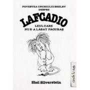 Povestea unchiului Shelby despre Lafcadio, leul care nu s-a lăsat păgubaş