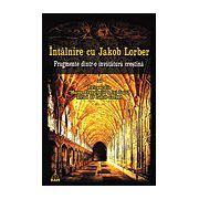 Întâlnire cu Jakob Lorber fragmente dintr-o învăţătură creştină
