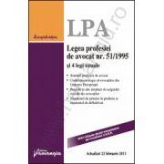 Legea profesiei de avocat nr. 51/1995 si 4 legi uzuale actualizat 22 februarie 2013