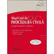Noul Cod de procedura civila. Legea de punere in aplicare actualizat 25 februarie 2013
