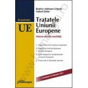 Tratatele Uniunii Europene - actualizat 2013 editia a 4-a
