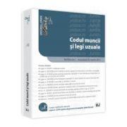 Codul Muncii si Legi uzuale - ad litteram Actualizat 20 martie 2013
