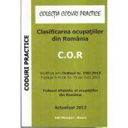 C.O.R. - Clasificarea ocupatiilor din Romania actualizat 2013
