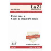 Codul penal şi Codul de procedură penală Actualizat la 20.03.2013.
