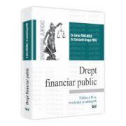 Drept financiar public. Editia a II-a, revazuta si adaugita