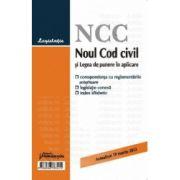 Noul Cod civil si Legea de punere in aplicare – actualizat 19 martie 2013 Corespondenta cu reglementarile anterioare, legislatie conexa si index alfabetic