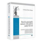 Riscul in principalele contracte civile potrivit noului Cod civil Contractul de vânzare-cumparare; contractul de locatiune; contractul de arendare; contractul de antrepriza