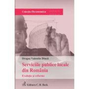 Serviciile publice din Romania. Evolutie si reforme