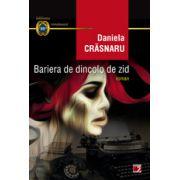BARIERA DE DINCOLO DE ZID