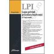 Legea privind procedura insolventei si 9 legi uzuale - actualizat 26 aprilie 2013