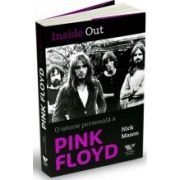 Inside Out. O istorie personală a Pink Floyd