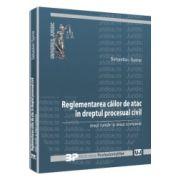 Reglementarea cailor de atac in dreptul procesual civil
