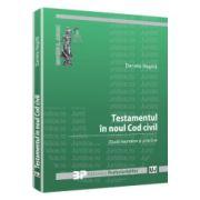 Testamentul in noul Cod civil Studii teoretice si practice