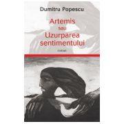Artemis sau uzurparea sentimentului
