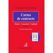 Cartea de contracte. Modele. Comentarii. Explicații. Editia 3