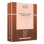 Criminalitatea economica in contextul crizei