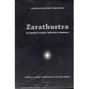 Zarathustra in spatiul carpato-balcanic romanesc