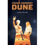 Copiii Dunei - Frank Herbert