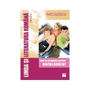 Bacalaureat 2013 Limba şi literatura română - Ghid de pregătire